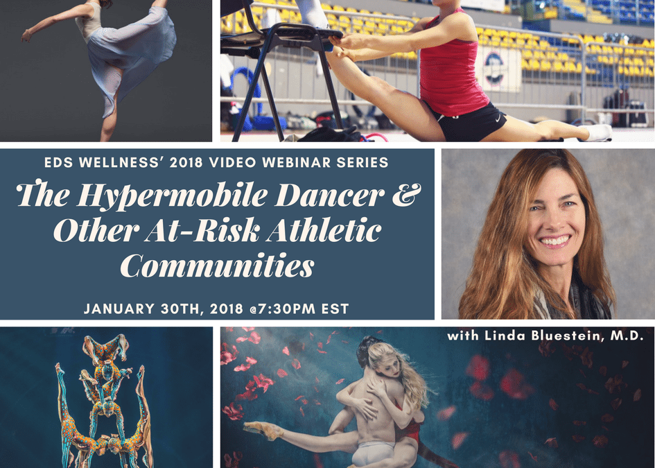 Webinar 2 – 'The Hypermobile Dancer and Other At-Risk Athletic Communities' with Linda Bluestein, M.D.