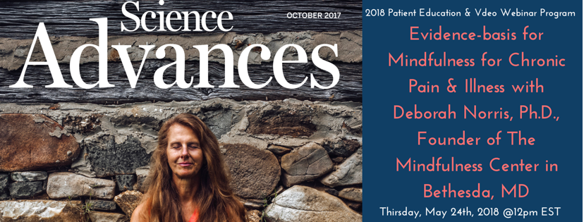 Join Us TODAY at 12pm for 'The Evidence-basis for Mindfulness in Chronic Pain & Illness' with Dr. Deborah Norris!