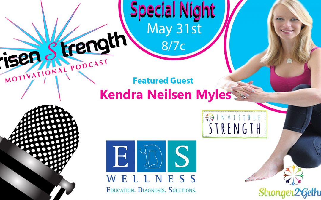 The 'Invisible Strength – Sharing Stories of Hope & Strength' Podcast with Arisen Strength – Thursday, May 31st, 2018 at 8pm EST!