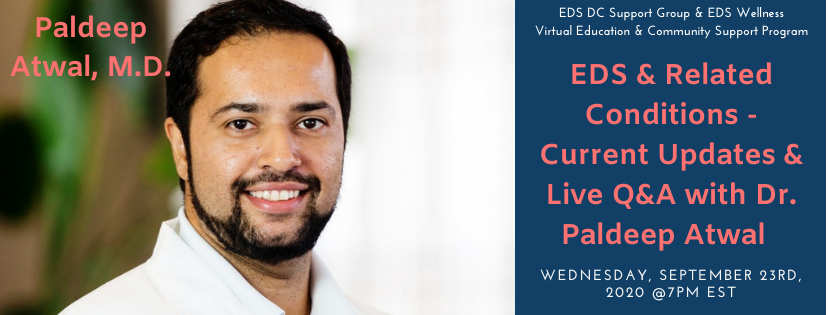 EDS & Related Conditions – Current Updates & Live Q&A with Dr. Paldeep Atwal